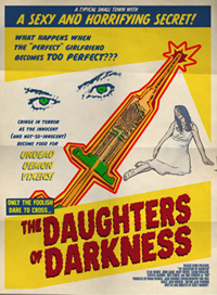 THe Daughters of Darkness is an independent grindhouse-style movie. The poster was made to resemble the cheap folded posters that often were used to promote such films.