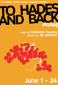 To Hades And Back (Again) is a play that is constantly out of balance. The title is intentionally skewed and larger than the postcard surface. The bowl of fruit is a key point of the play.